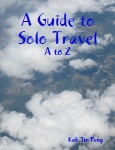 A Guide to Solo Travel: A to Z